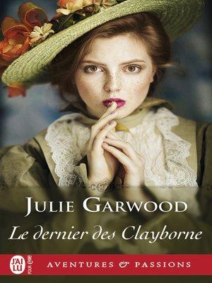 cover image of Le dernier des Clayborne