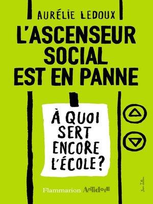 cover image of L'ascenseur social est en panne