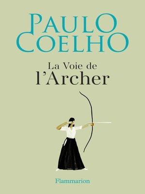 cover image of La Voie de l'Archer