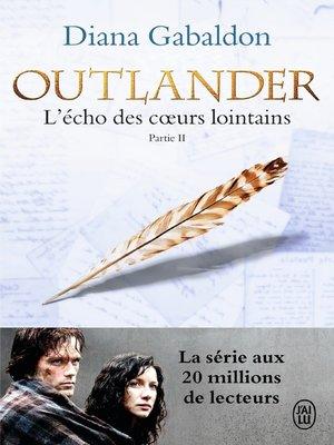 cover image of Outlander (Tome 7, Partie II)--L'écho des cœurs lointains / Les fils de la liberté