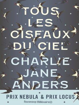 cover image of Tous les oiseaux du ciel