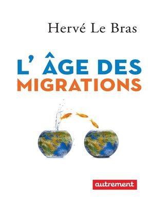 cover image of L'âge des migrations