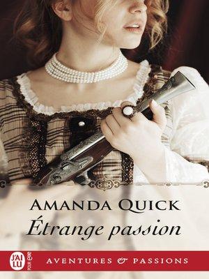 cover image of Étrange passion