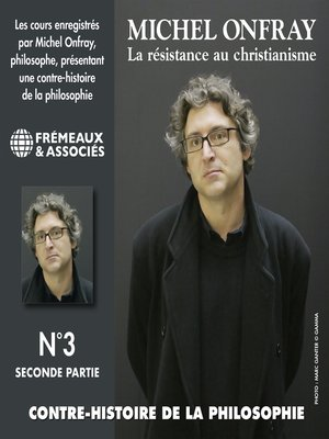 cover image of Contre-histoire de la philosophie (Volume 3.2)--La résistance au Christianisme I