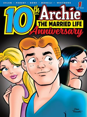 cover image of Archie: The Married Life - 10th Anniversary (2019), Issue 1