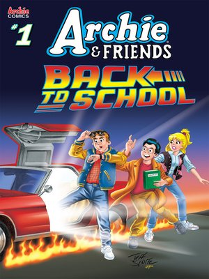 cover image of Archie & Friends: Back to School (2019), Issue 1