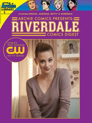 cover image of Riverdale Digest, Issue 6