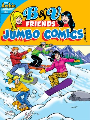 cover image of Betty & Veronica Friends Comics Digest (2010), Issue 266