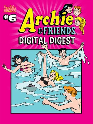 cover image of Archie & Friends Digital Digest (2018), Issue 6