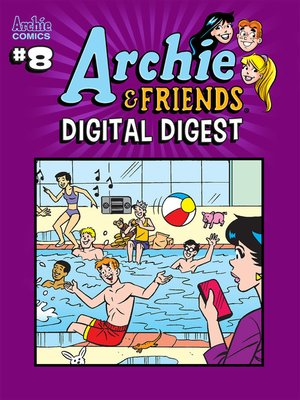 cover image of Archie & Friends Digital Digest (2018), Issue 8