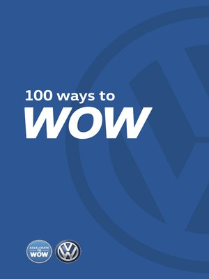 cover image of 100 Ways to WOW