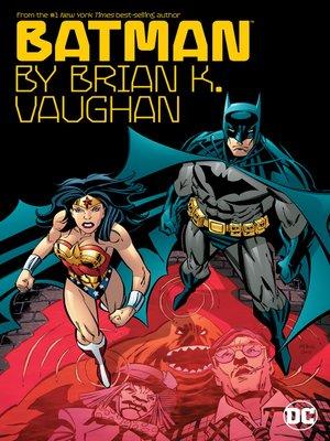 cover image of Batman by Brian K. Vaughn