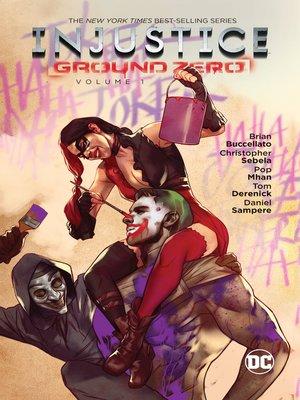 cover image of Injustice: Ground Zero (2016), Volume 1