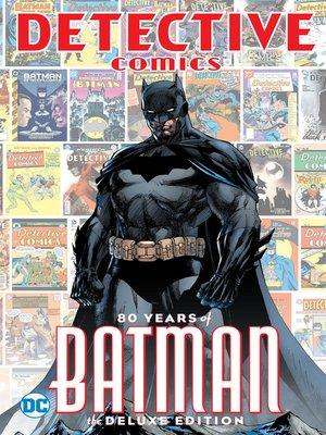 cover image of Detective Comics: 80 Years of Batman