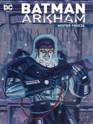 cover image of Batman Arkham: Mister Freeze