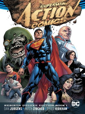 cover image of Action Comics (2016): The Rebirth, Book 1