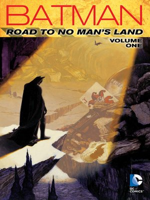 cover image of Batman: Road to No Man's Land, Volume 1