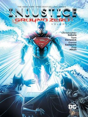 cover image of Injustice: Ground Zero (2016), Volume 2