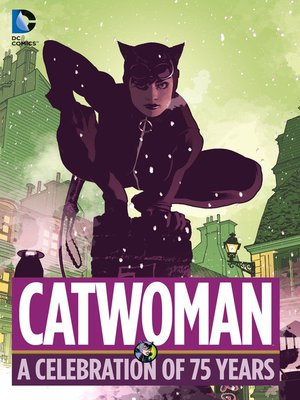 cover image of Catwoman: A Celebration of 75 Years