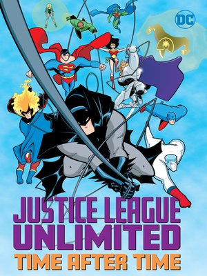 cover image of Justice League Unlimited: Time After Time