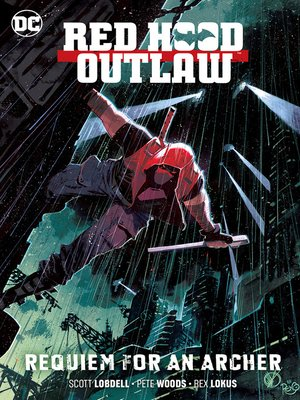 cover image of Red Hood: Outlaw (2018), Volume 1