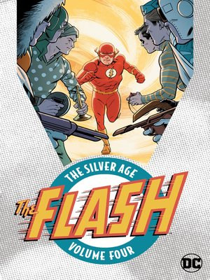 cover image of The Flash: The Silver Age, Volume 4