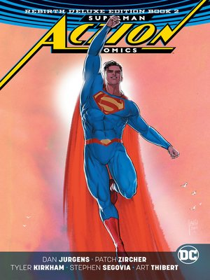 cover image of Action Comics (2016): The Rebirth, Book 2