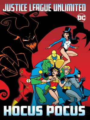 cover image of Justice League Unlimited: Hocus Pocus