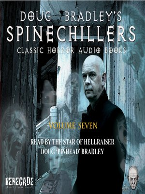 cover image of Doug Bradley's Spinechillers, Volume Seven