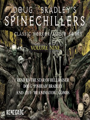 cover image of Doug Bradley's Spinechillers, Volume Nine