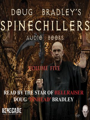 cover image of Doug Bradley's Spinechillers, Volume Five