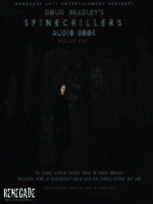 cover image of Doug Bradley's Spinechillers, Volume One