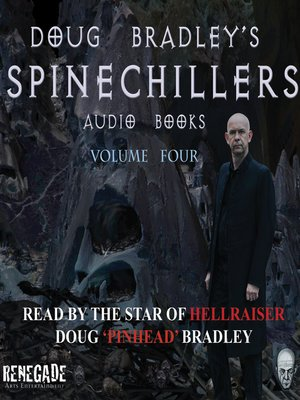 cover image of Doug Bradley's Spinechillers, Volume Four