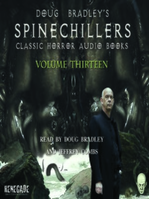 cover image of Doug Bradley's Spinechillers, Volume Thirteen