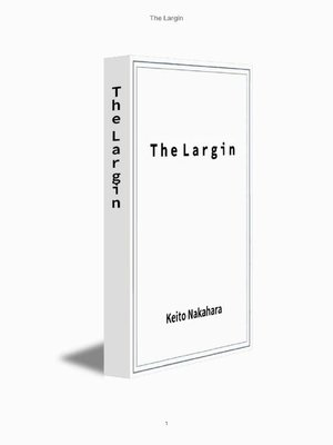 cover image of The Largin: 本編