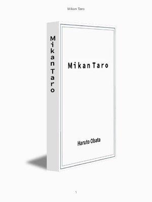 cover image of Mikan Taro: 本編