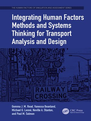 cover image of Integrating Human Factors Methods and Systems Thinking for Transport Analysis and Design