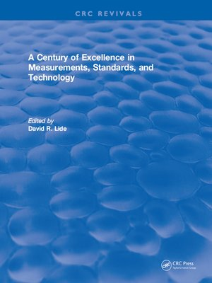 cover image of A Century of Excellence in Measurements, Standards, and Technology