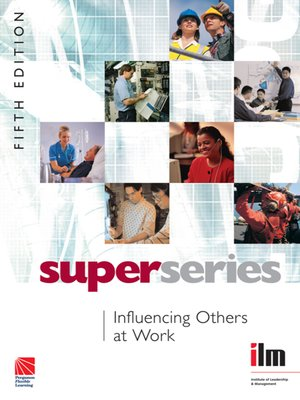 cover image of Influencing Others at Work