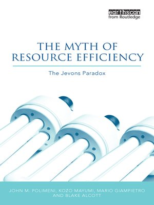 cover image of The Myth of Resource Efficiency