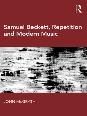 cover image of Samuel Beckett, Repetition and Modern Music
