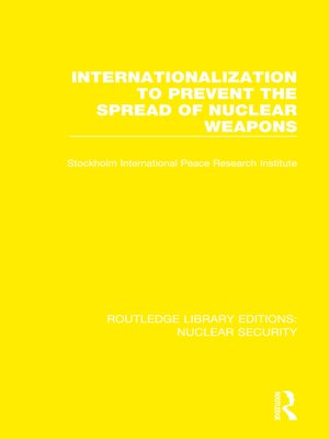cover image of Internationalization to Prevent the Spread of Nuclear Weapons
