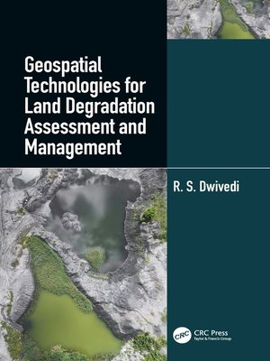 cover image of Geospatial Technologies for Land Degradation Assessment and Management