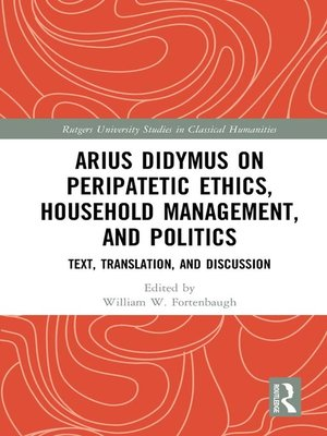 cover image of Arius Didymus on Peripatetic Ethics, Household Management, and Politics