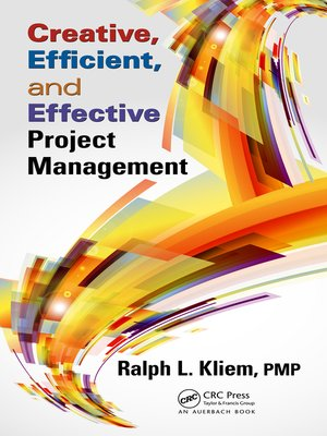 cover image of Creative, Efficient, and Effective Project Management