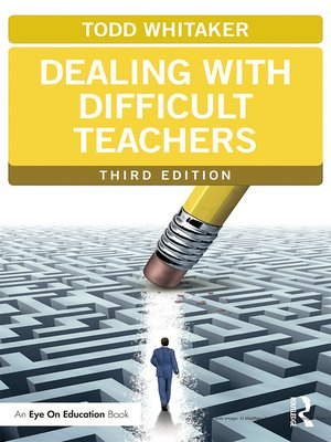 cover image of Dealing with Difficult Teachers