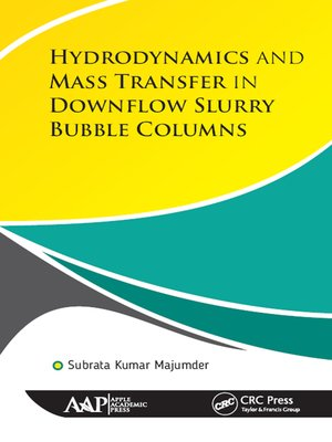 cover image of Hydrodynamics and Mass Transfer in Downflow Slurry Bubble Columns
