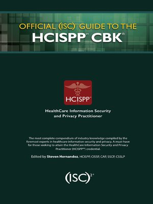 cover image of Official (ISC)2 Guide to the HCISPP CBK