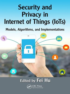 cover image of Security and Privacy in Internet of Things (IoTs)