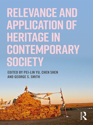 cover image of Relevance and Application of Heritage in Contemporary Society